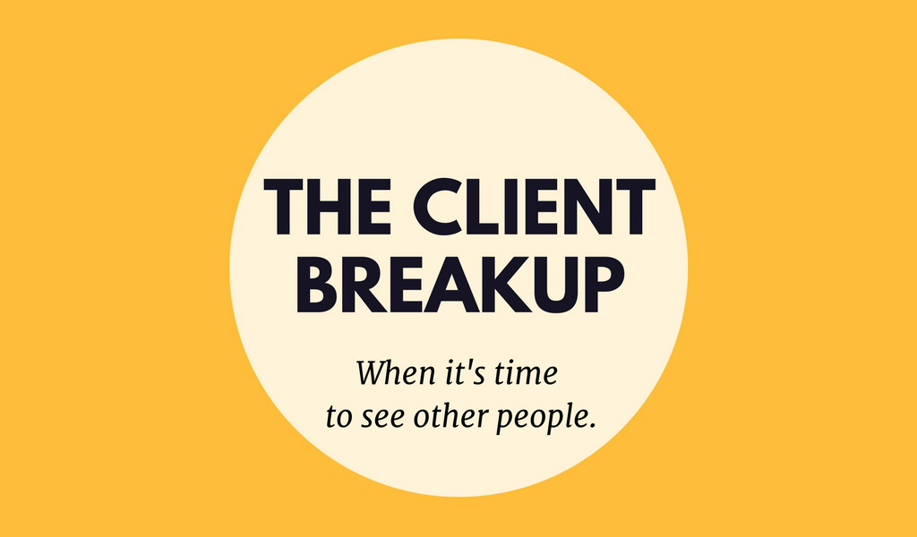 The Client Breakup: Ending a Business Relationship