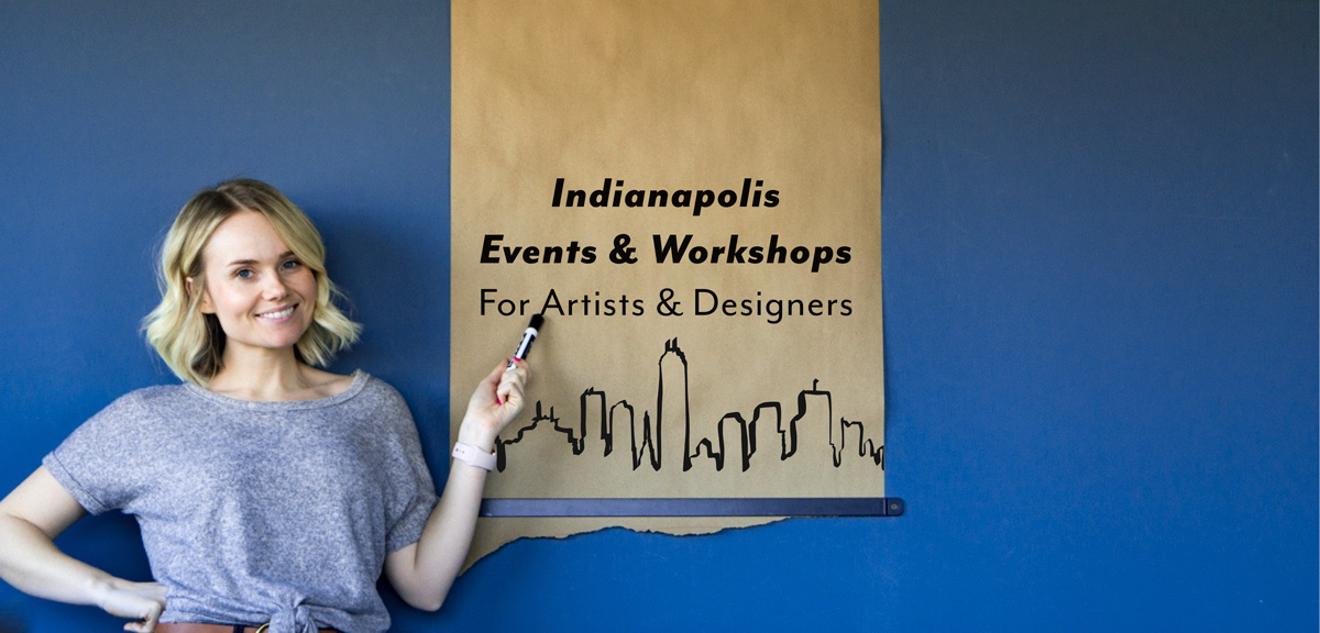 Upcoming Indianapolis Events for Artists and Designers